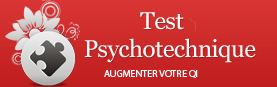 Astuces tests psychotechniques